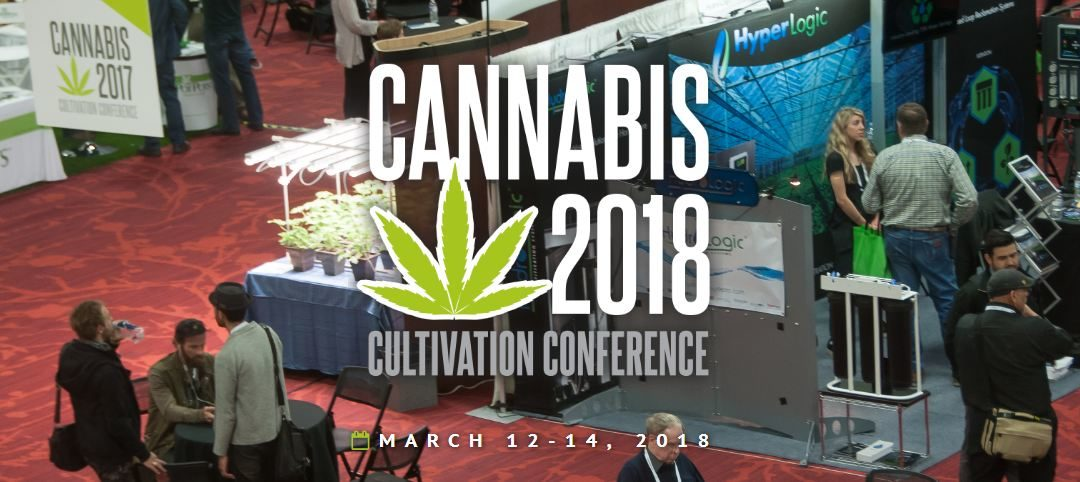 Cannabis 2018 Cultivation Conference Coming Soon | March 12-14, 2018 Oakland Marriott City Center